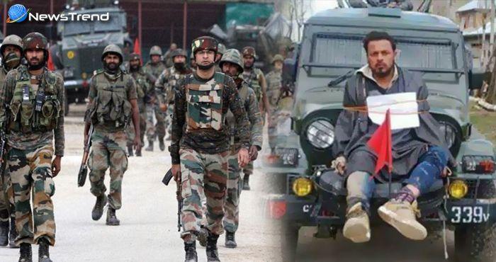 मेजर को मिली क्लीन चिट, जानिये क्यों कश्मीरी पत्थरबाज को जीप में बांध कर सेना ने घुमाया था ..!
